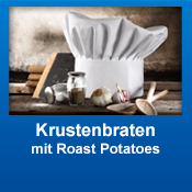 Krustenbraten mit Roasted Potatoes